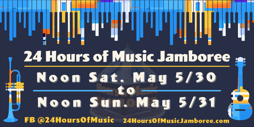 4th Annual 24 Hours of Music Jamboree Returns — Virtually — May 30-31